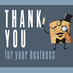 Thanks For Your Business